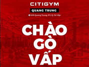 Khai trương chi nhánh CITIGYM Quang Trung khiến các gymers đứng ngồi không yên!